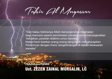 Kajian Tafsir Al – Muyassar 11 Dzul-Qa'idah 1437 (15 Agustus 2016)