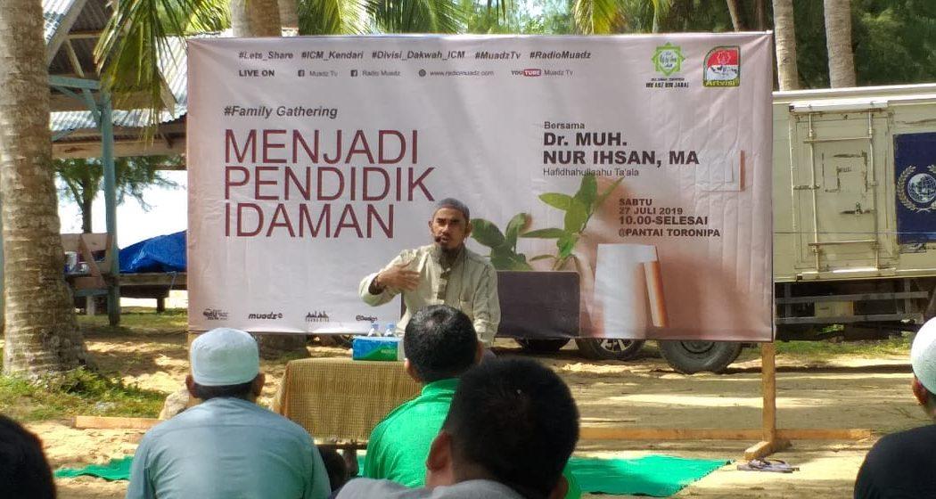 'Menjadi Pendidik Idaman' di Family Gathering 1440H Islamic Center Mu'adz bin Jabal Kendari